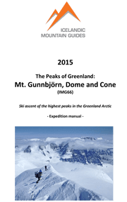 The Peaks of Greenland: Mt Gunnbjörn, Dome and Cone